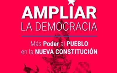 Ampliar la democracia, más poder al pueblo en la Nueva Constitución